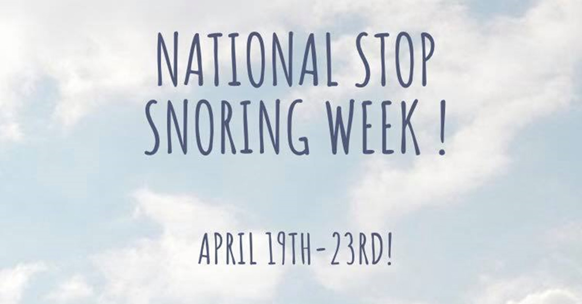 national stop snoring week april 2021